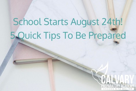 School Starts August 24th – 5 Quick Tips To Be Prepared