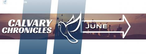 Calvary Chronicles – Graduation Edition – June 2021